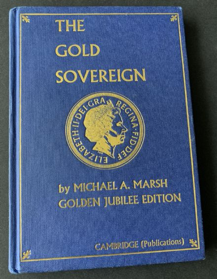 The Gold Sovereign Jubilee Edition Michael A Marsh